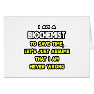 Funny Biochemist T-Shirts and Gifts Greeting Card