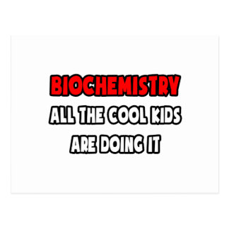 Funny Biochemistry Shirts and Gifts Post Card