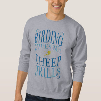Funny Bird Watching Birding Sweatshirt