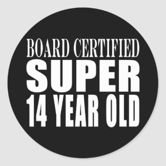 Funny Birthday B. Cert. Super Fourteen Year Old Classic Round Sticker
