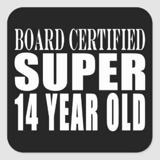 Funny Birthday B. Cert. Super Fourteen Year Old Square Sticker