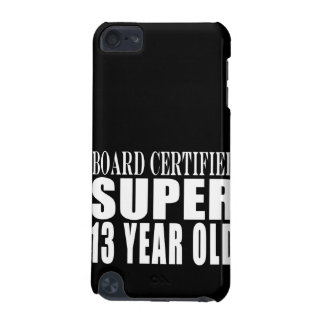 Funny Birthday B. Cert. Super Thirteen Year Old iPod Touch 5G Covers