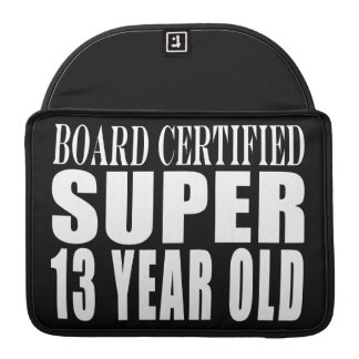 Funny Birthday B. Cert. Super Thirteen Year Old MacBook Pro Sleeve