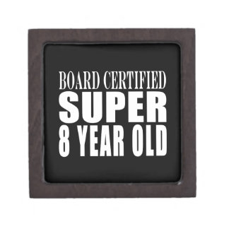 Funny Birthday B. Certified Super Eight Year Old Premium Gift Boxes