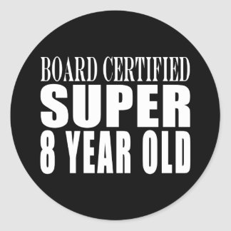 Funny Birthday B. Certified Super Eight Year Old Stickers