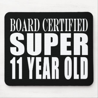 Funny Birthday B. Certified Super Eleven Year Old Mouse Pad