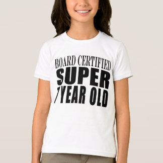 Funny Birthday B. Certified Super Seven Year Old T-Shirt