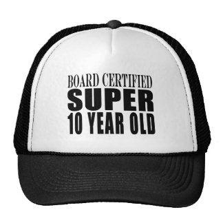 Funny Birthday B. Certified Super Ten Year Old Trucker Hat