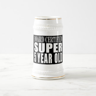 Funny Birthday Board Certified Super Five Year Old Beer Stein