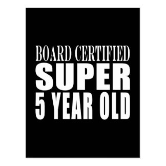 Funny Birthday Board Certified Super Five Year Old Postcard