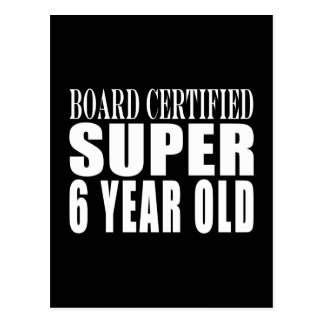 Funny Birthday Board Certified Super Six Year Old Postcard