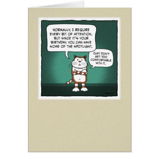 Funny birthday card: Cat Spotlight