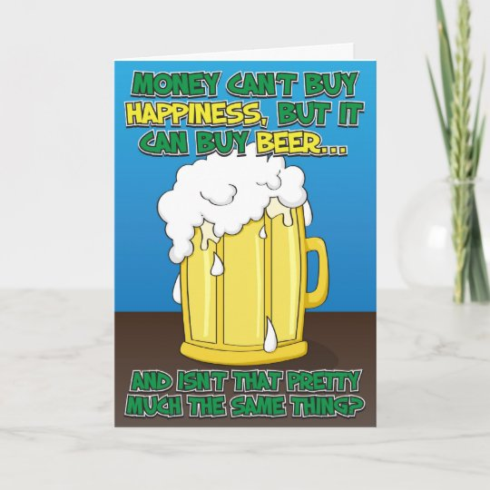 Funny Birthday Card For Man Beer Zazzle