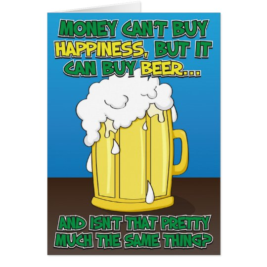 Funny Birthday Card for man Beer – Birthday Card for a Man