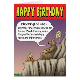 Funny Birthday Card: Fulfilling Day Greeting Card