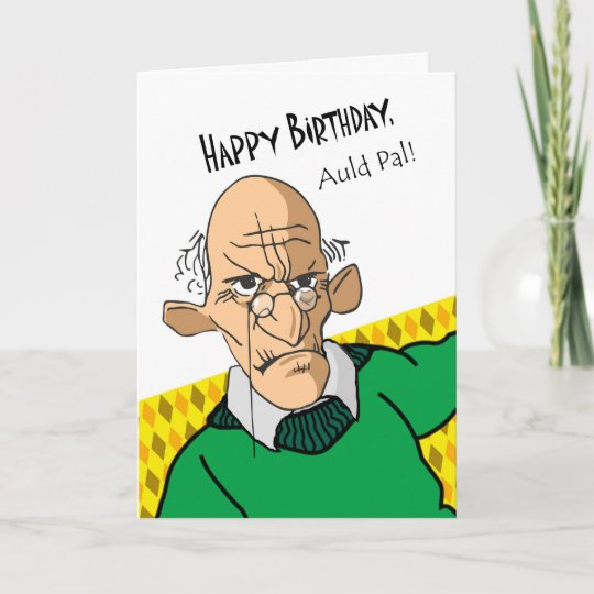 Funny Birthday Card In Scots Language Older Man