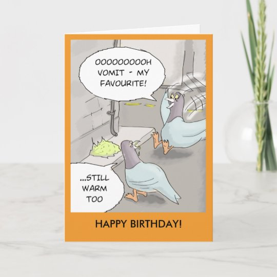 Funny Birthday Card Pigeon Sick Card Zazzle