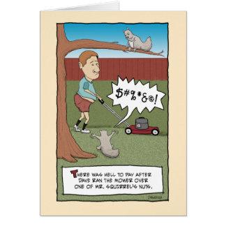 Funny birthday card: Squirrel Nuts Greeting Card