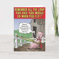 Funny Birthday Card: When Pigs Fly Card