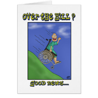 Funny Birthday Cards: All down hill Greeting Card