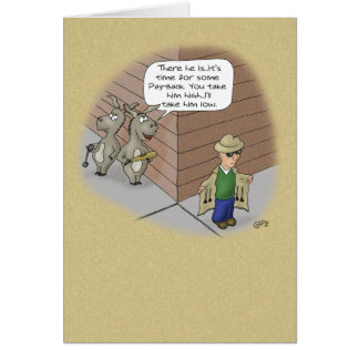 Funny Birthday Cards: Birthday Tail Payback Greeting Card