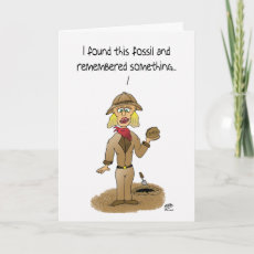 Funny Birthday Cards: Found Fossil