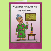Funny Birthday Cards: Home Sweet Menopause Card
