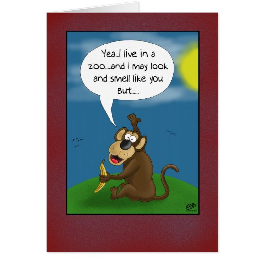 Funny Birthday Cards: Monkey's perspective Card