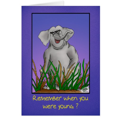 Funny Birthday Cards: Remember When?