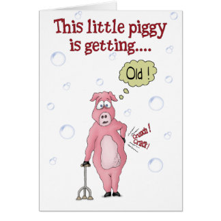 Funny Birthday Cards: This little piggy Card