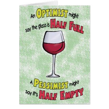 nopolymon Funny Birthday Cards: Wine Philosophy Card
