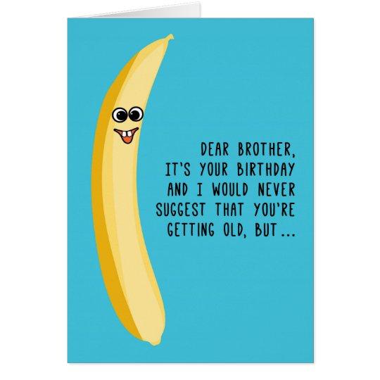 funny birthday for brother green bananas card  zazzle, Birthday card