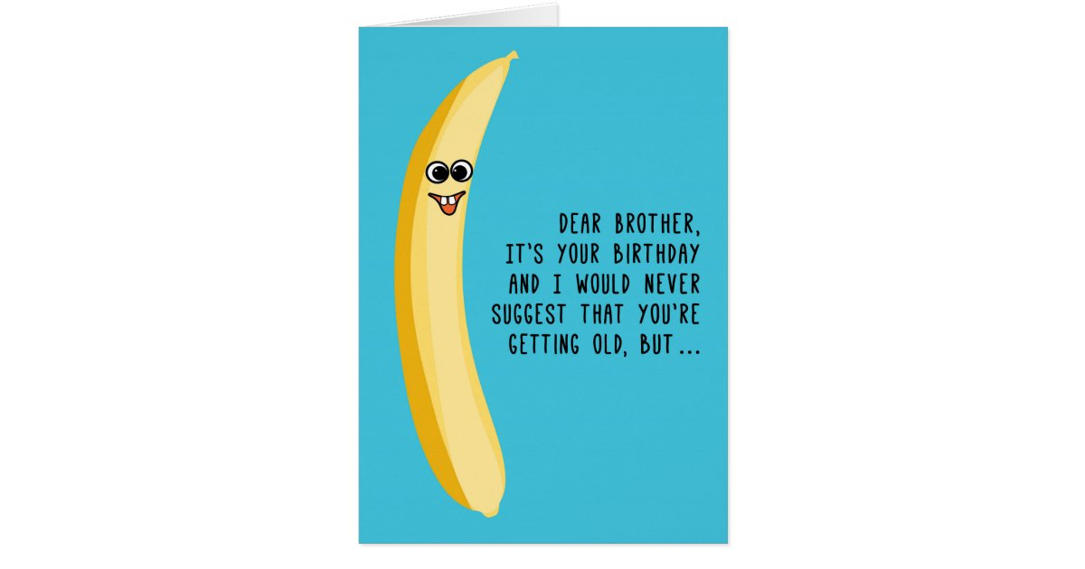 funny birthday for brother green bananas card  zazzle