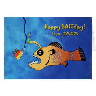 Funny Birthday for Grandson, Anglerfish Baitday Card