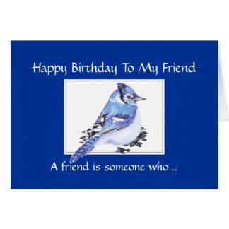 Funny Birthday Friend - Blue Jay Bird, Nature Card