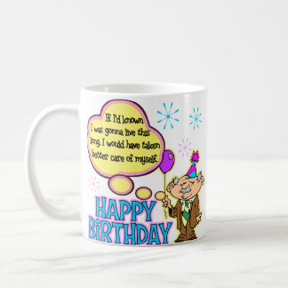 Funny Birthday Gift Coffee Mug