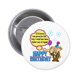 Funny Birthday Gift Pinback Button