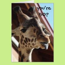 Funny Birthday Giraffe, Old, 50th Card