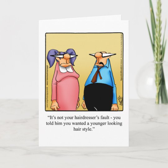 Funny Birthday Greeting Card For Her