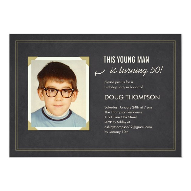 Funny Birthday Invitations with an Old Photo | Zazzle