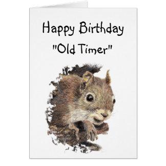 Funny Birthday Old Timer Cute Squirrel Animal Card