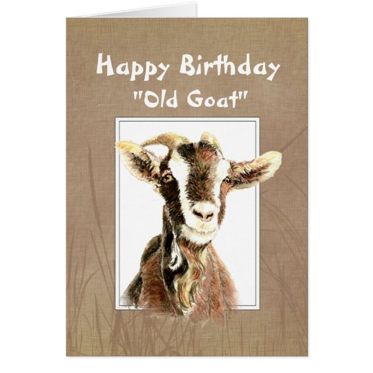 Funny Birthday Over the Hill Old Goat Humor Card – Goat Birthday Card