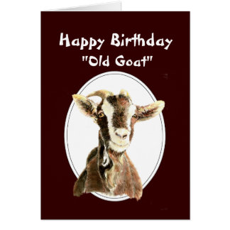 Funny Birthday Over the Hill Old Goat Humor Cards