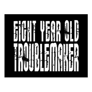 Funny Birthdays : Eight Year Old Troublemaker Postcard