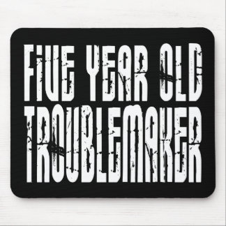 Funny Birthdays : Five Year Old Troublemaker Mouse Pad