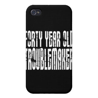 Funny Birthdays : Forty Year Old Troublemaker iPhone 4 Covers