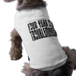 Funny Birthdays : Four Year Old Troublemaker Pet Tee