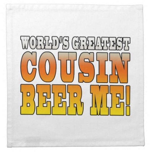 Funny Birthdays Parties Worlds Greatest Cousin Cloth Napkin