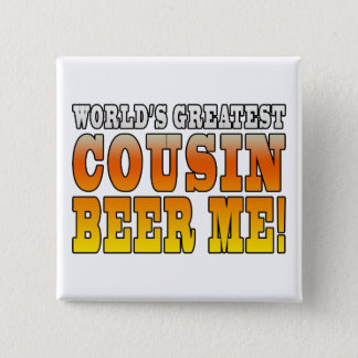 Funny Birthdays Parties Worlds Greatest Cousin Pinback Button