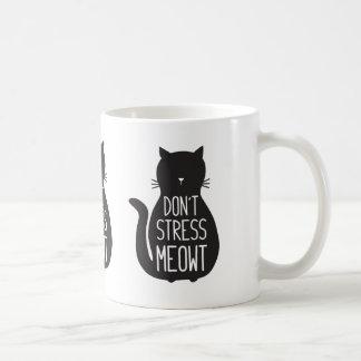 Funny Black Cat Don't Stress Meowt Coffee Mug